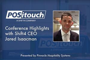 POSitouch Conference Highlights with Shift4 CEO Jared Isaacman - Presented by Pinnacle Hospitality Systems